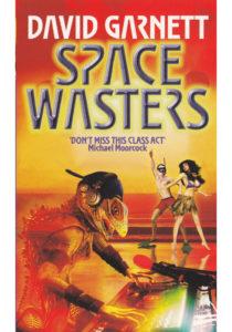 Space Wasters David S Garnett