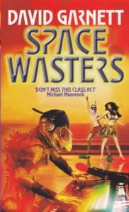 Space Wasters Single David S Garnett