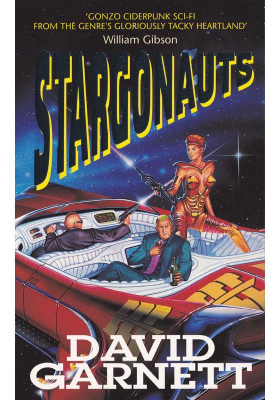 Stargonauts by David S Garnett